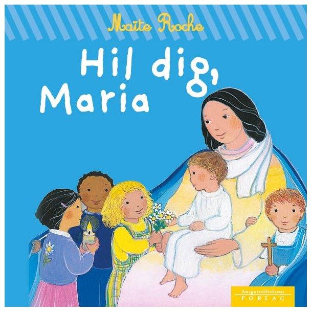 Hil dig, Maria